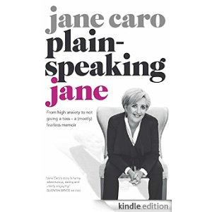 Jane Caro - 'Plain Speaking Jane'.