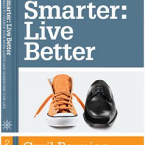 WORK SMARTER LIVE BETTER by Cyril Peupion